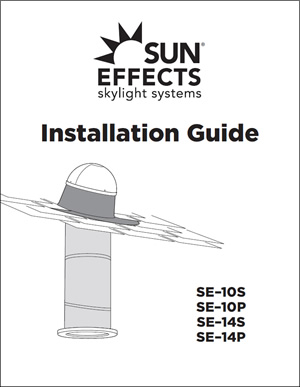 Sun Effects installation guide for your tubular skylights.